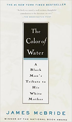 The Color Of Water A Black Man S Tribute To His White Mother
